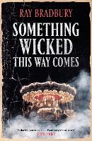 Cover for Something Wicked This Way Comes by Ray Bradbury