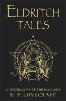 Cover for Eldritch Tales A Miscellany of the Macabre by H. P. Lovecraft