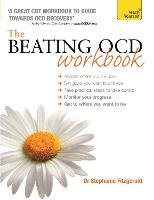 Cover for The Beating OCD Workbook: Teach Yourself by Stephanie Fitzgerald