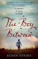 Cover for The Boy Between  by Susan Stairs