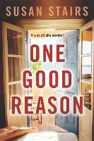 Cover for One Good Reason by Susan Stairs