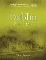 Cover for Dublin since 1922 by Tim Carey