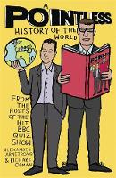 Cover for A Pointless History of the World  by Richard Osman, Alexander Armstrong