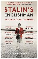 Cover for Stalin's Englishman: The Lives of Guy Burgess by Andrew Lownie