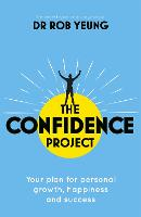 Cover for The Confidence Project  by Rob Yeung