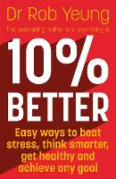 Cover for 10% Better  by Rob Yeung