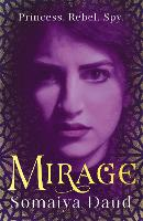 Cover for Mirage the captivating Sunday Times bestseller by Somaiya Daud
