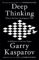 Cover for Deep Thinking  by Garry Kasparov, Mig Greengard