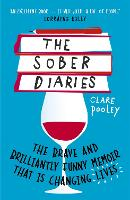 Cover for The Sober Diaries  by Clare Pooley