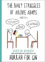 Cover for Hurrah for Gin: The Daily Struggles of Archie Adams (Aged 2 1/4) The perfect gift for mums by Katie Kirby