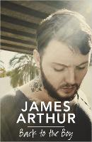 Cover for Back to the Boy by James Arthur