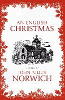 Cover for An English Christmas by John Julius Norwich