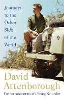 Cover for Journeys to the Other Side of the World  by Sir David Attenborough