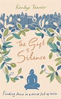 Cover for The Gift of Silence  by Kankyo Tannier