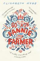 Cover for Go Ask Fannie Farmer by Elisabeth Hyde