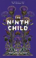 Cover for The Ninth Child  by Sally Magnusson