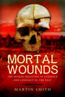Cover for Mortal Wounds  by Martin Smith