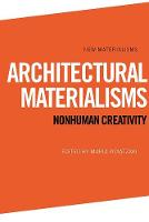Cover for Architectural Materialisms  by Maria Voyatzaki