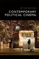 Cover for Contemporary Political Cinema by Matthew Holtmeier