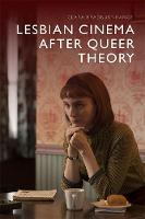 Cover for Lesbian Cinema After Queer Theory by Clara Bradbury-Rance