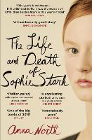 Cover for The Life and Death of Sophie Stark by Anna North