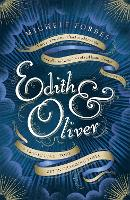 Cover for Edith & Oliver  by Michele Forbes