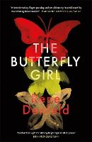 Cover for The Butterfly Girl by Rene Denfeld