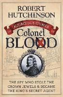 Cover for The Audacious Crimes of Colonel Blood  by Robert Hutchinson