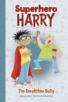 Cover for The Breaktime Bully by Rachel Ruiz