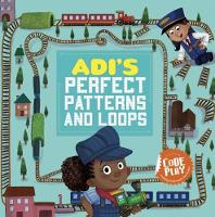 Cover for Adi's Perfect Patterns and Loops by Caroline Karanja