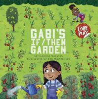 Cover for Gabi's If/Then Garden by Caroline Karanja