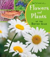 Cover for Flowers and Plants of the British Isles by Lucy Beevor