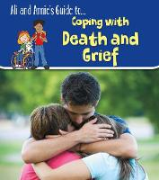 Cover for Coping with Death and Grief by Claire Throp
