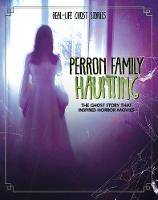 Cover for Perron Family Haunting  by Ebony Joy Wilkins