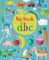 Cover for Big Book of ABC by Felicity Brooks, Felicity Brooks