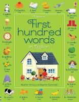 Cover for First Hundred Words in Italian by Heather Amery, Mairi MacKinnon