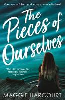 Cover for The Pieces of Ourselves by Maggie Harcourt
