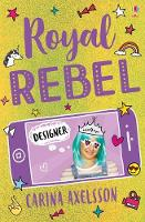 Cover for Royal Rebel: Designer by Carina Axelsson