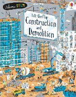 Cover for Lift-the-Flap Construction and Demolition by Jerome Martin