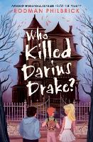 Cover for Who Killed Darius Drake? by Rodman Philbrick