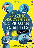 Cover for The Amazing Discoveries of 100 Brilliant Scientists by Abigail Wheatley
