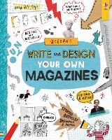 Cover for Write and Design Your Own Magazines by Sarah Hull