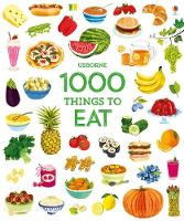 Cover for 1000 Things to Eat by Hannah Wood
