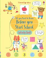 Cover for Wipe-Clean All You Need to Know Before You Start School Activity Book by Holly Bathie