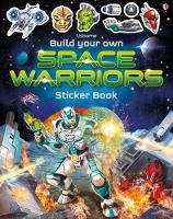 Cover for Build Your Own Space Warriors Sticker Book by Simon Tudhope