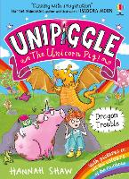 Cover for Unipiggle: Dragon Trouble by Hannah Shaw