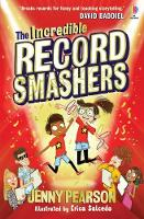Cover for The Incredible Record Smashers by Jenny Pearson