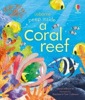 Cover for Peep inside a Coral Reef by Anna Milbourne, Anna Milbourne