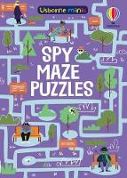 Cover for Spy Maze Puzzles by Kate Nolan