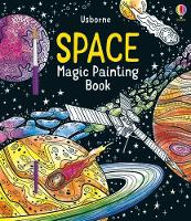 Cover for Space Magic Painting Book by Abigail Wheatley, Abigail Wheatley
